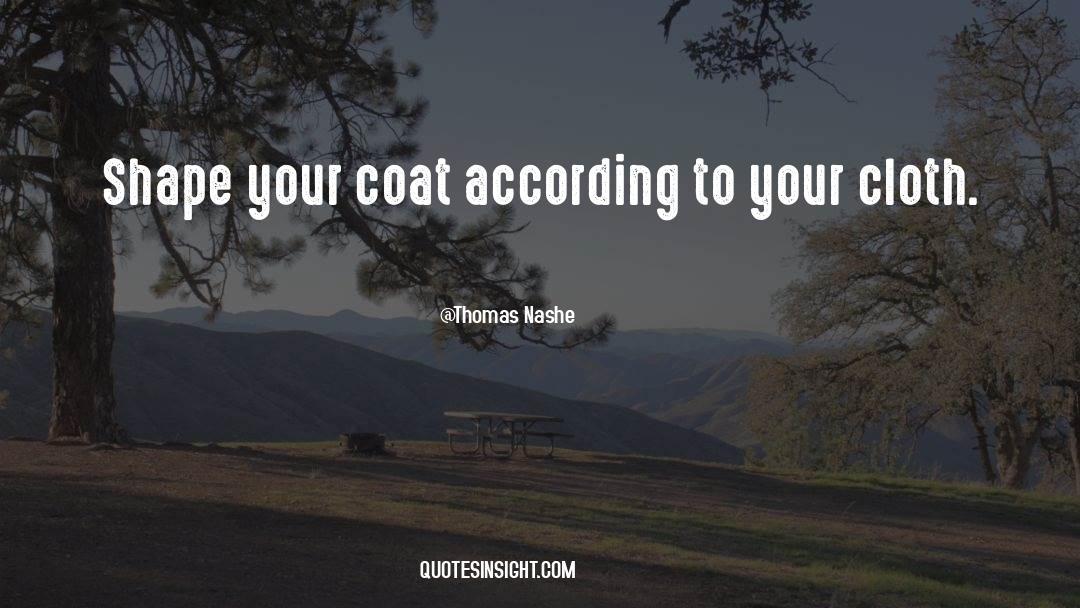 Coat quotes by Thomas Nashe