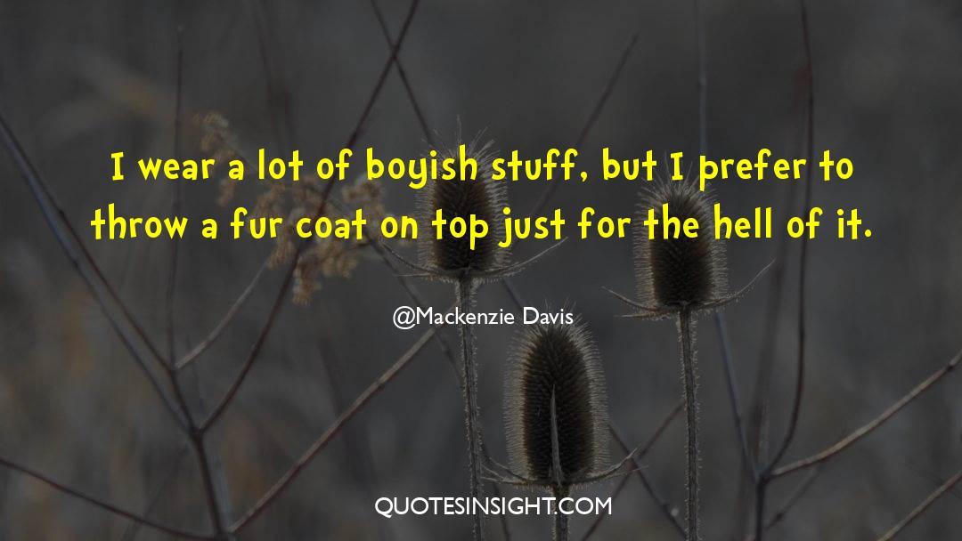 Coat quotes by Mackenzie Davis