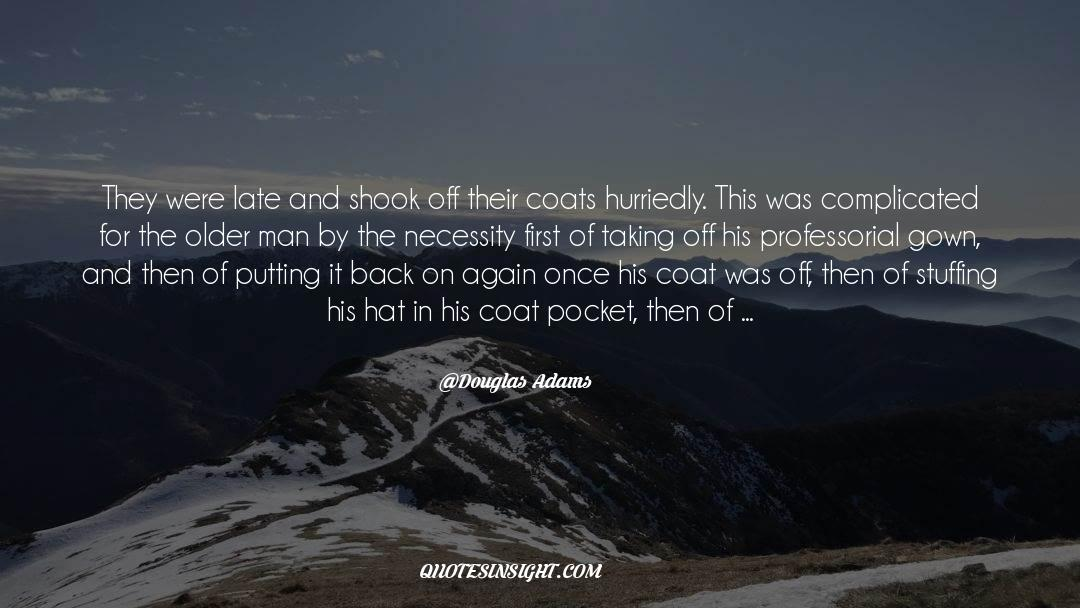 Coat quotes by Douglas Adams
