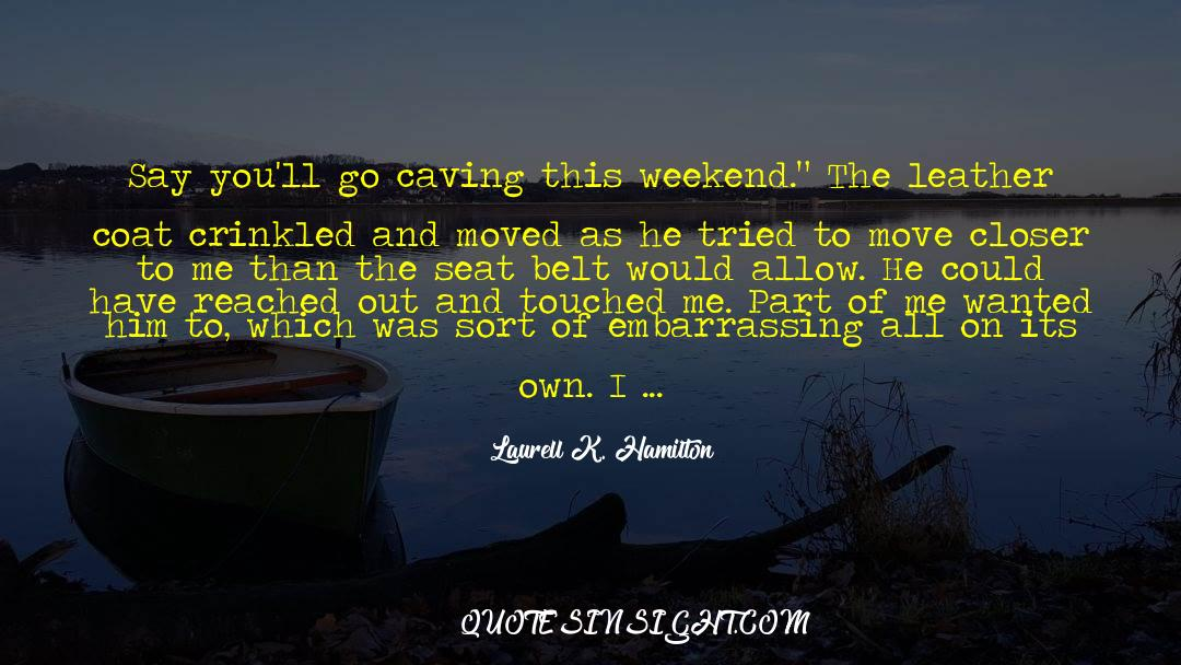 Coat quotes by Laurell K. Hamilton