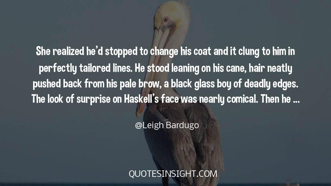 Coat quotes by Leigh Bardugo