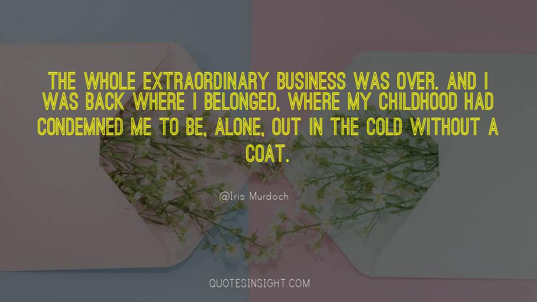 Coat quotes by Iris Murdoch