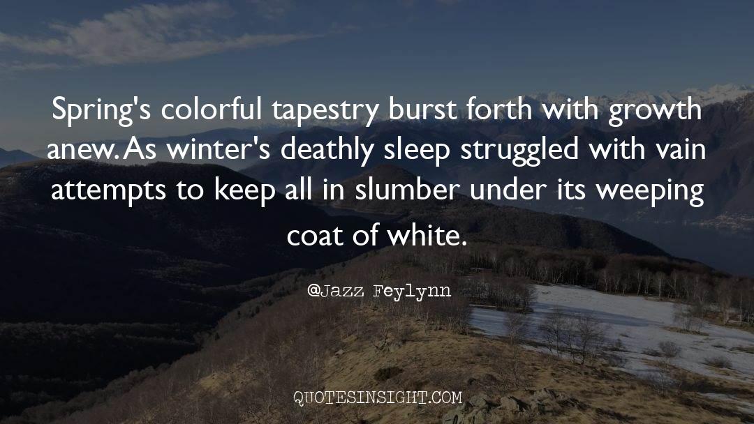 Coat quotes by Jazz Feylynn