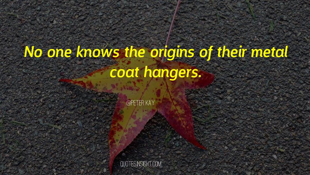 Coat quotes by Peter Kay