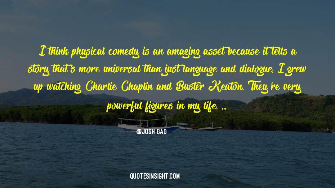 Comedy Satire quotes by Josh Gad