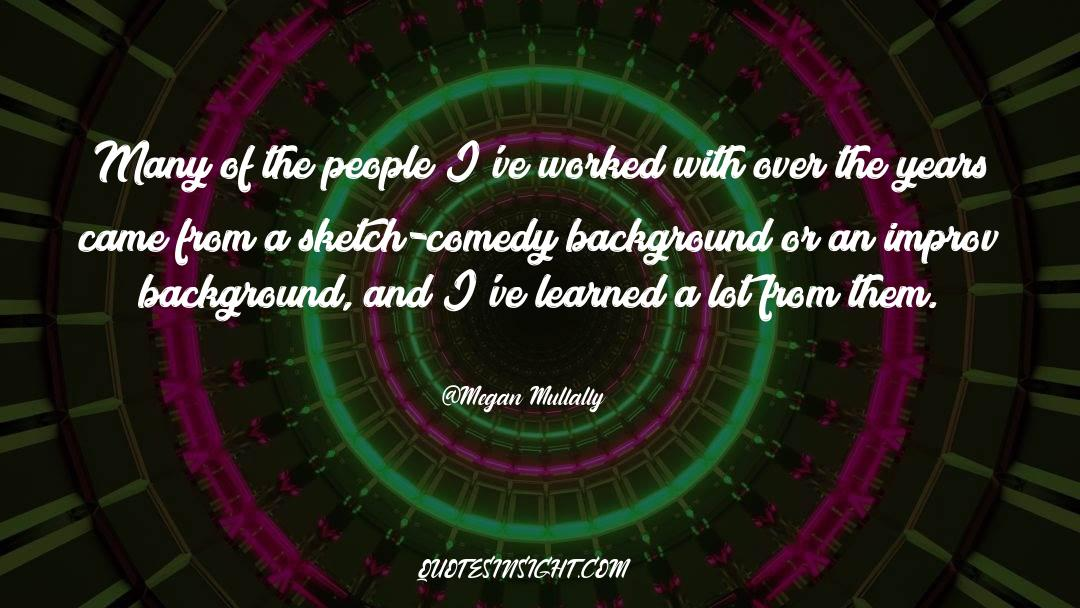 Comedy Satire quotes by Megan Mullally