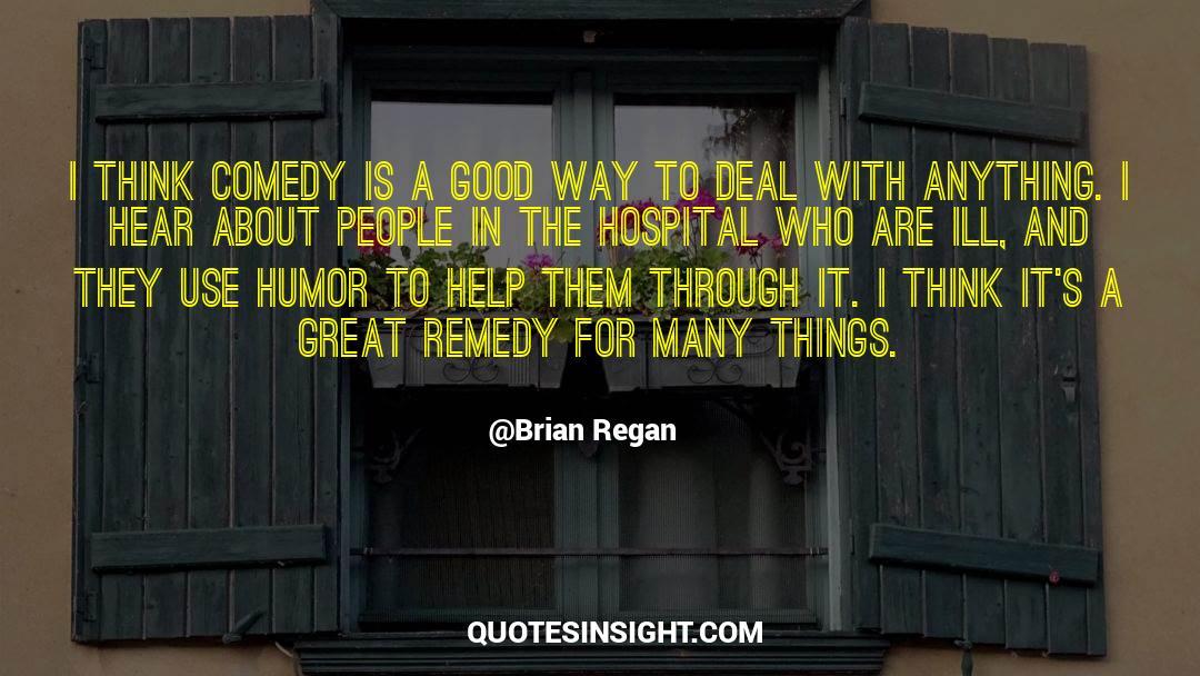Comedy Satire quotes by Brian Regan