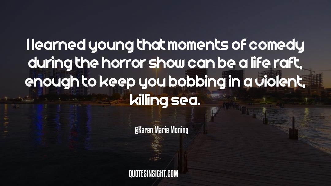 Comedy Satire quotes by Karen Marie Moning