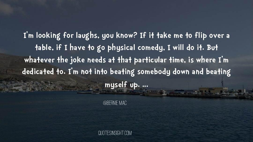 Comedy Satire quotes by Bernie Mac