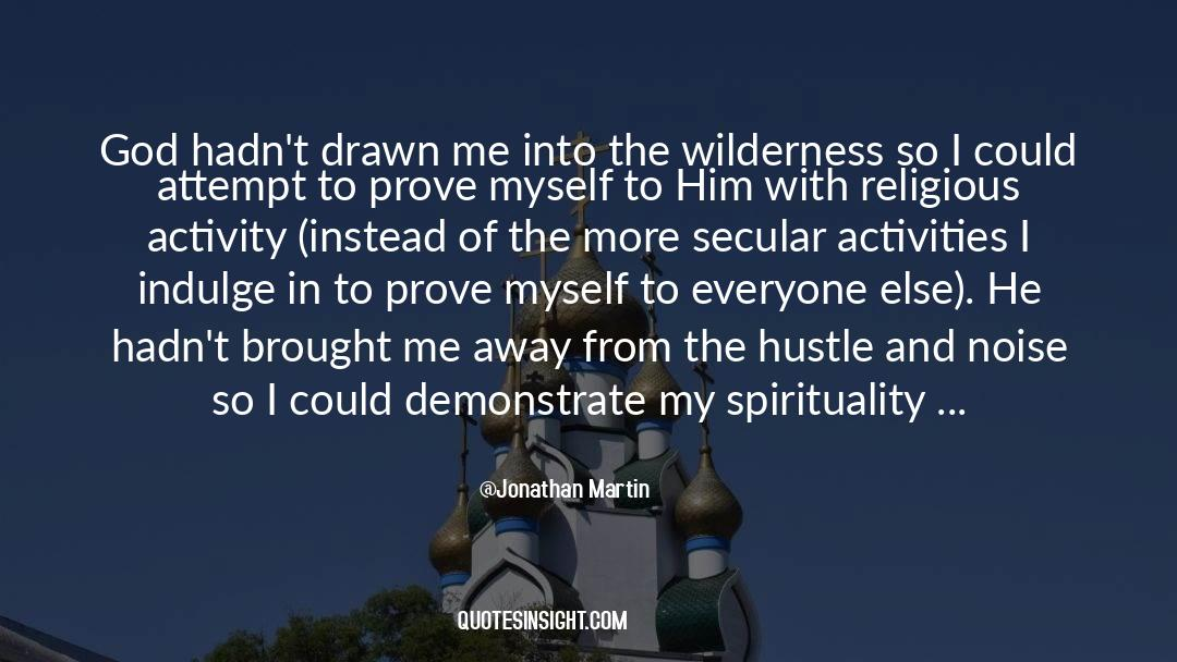 Conversations With God quotes by Jonathan Martin