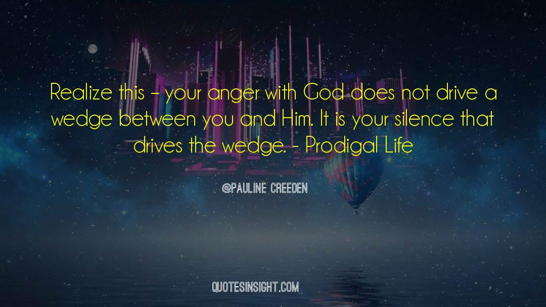Conversations With God quotes by Pauline Creeden