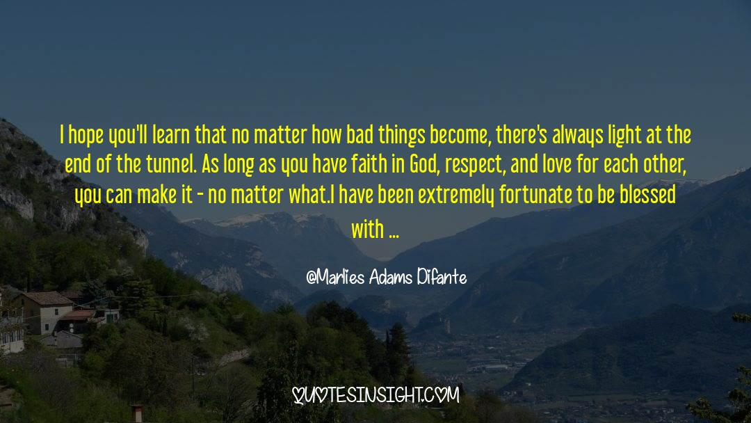Conversations With God quotes by Marlies Adams Difante