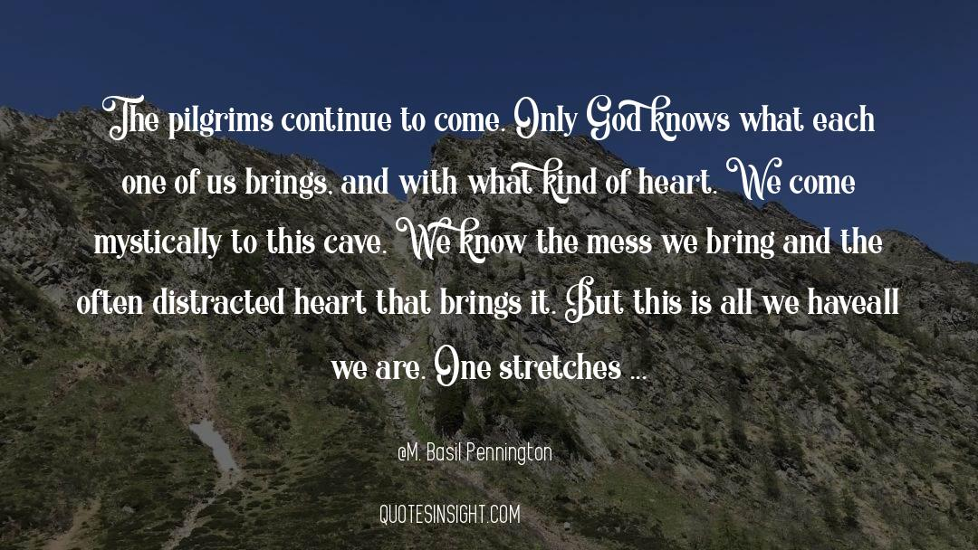 Conversations With God quotes by M. Basil Pennington