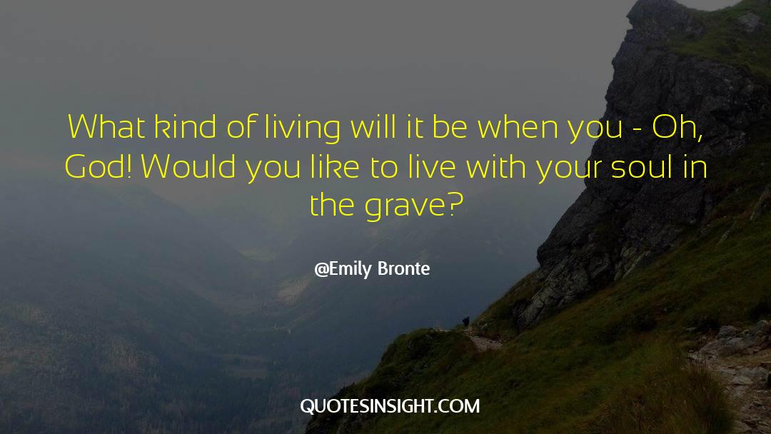 Conversations With God quotes by Emily Bronte