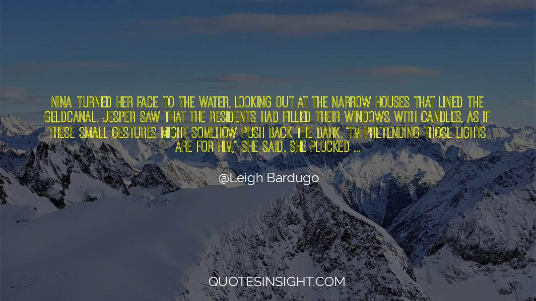 Conversations With God quotes by Leigh Bardugo