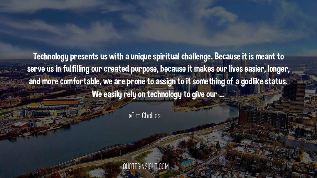 Conversations With God quotes by Tim Challies