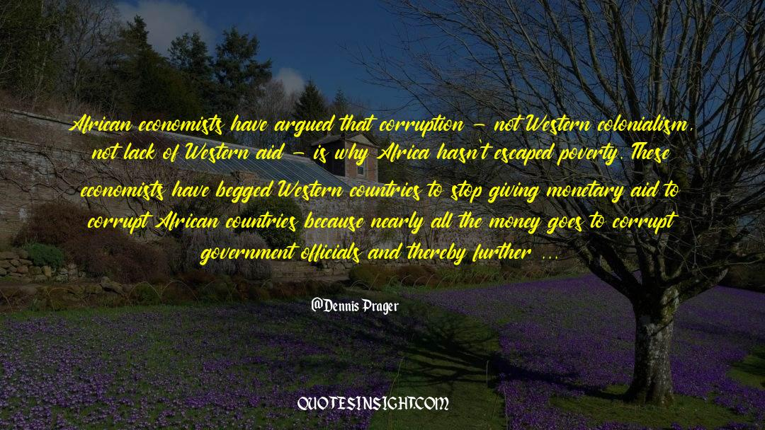 Corrupt Power quotes by Dennis Prager