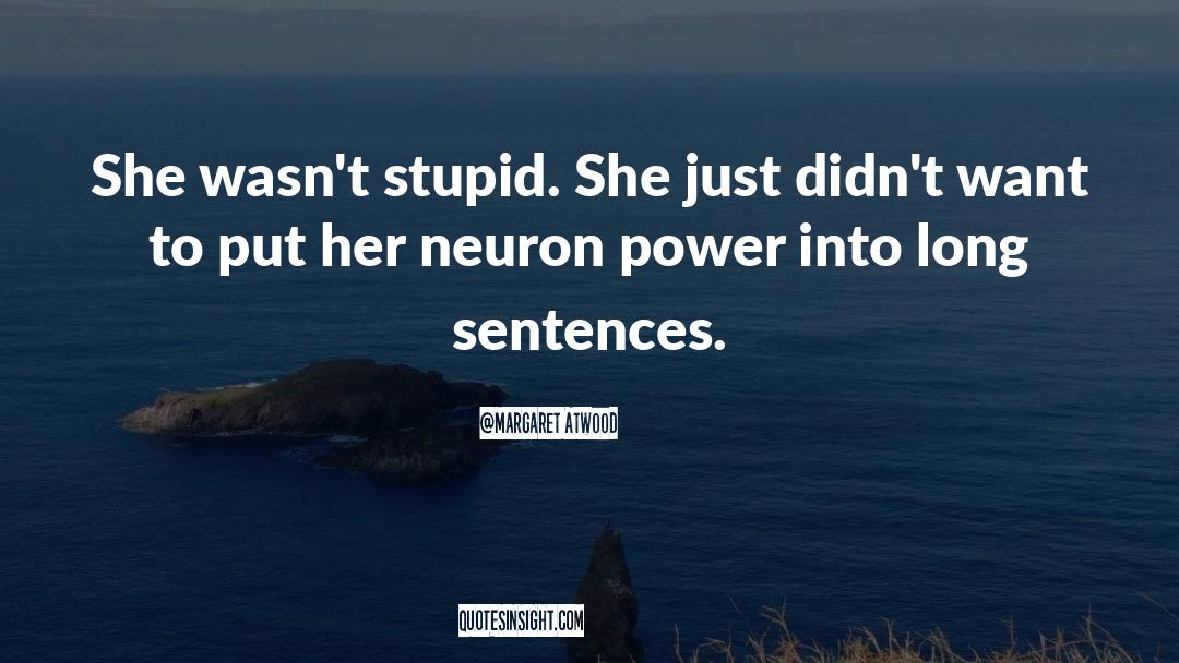 Corrupt Power quotes by Margaret Atwood