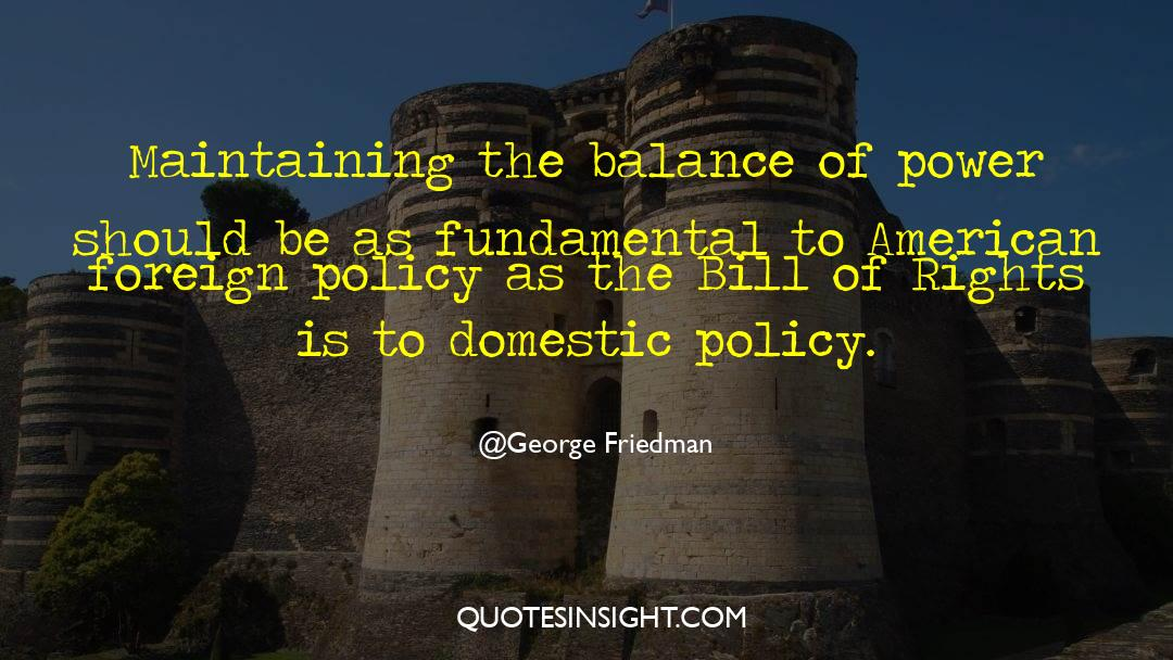 Corrupt Power quotes by George Friedman