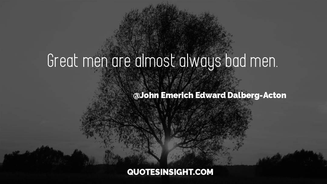 Corrupt Power quotes by John Emerich Edward Dalberg-Acton
