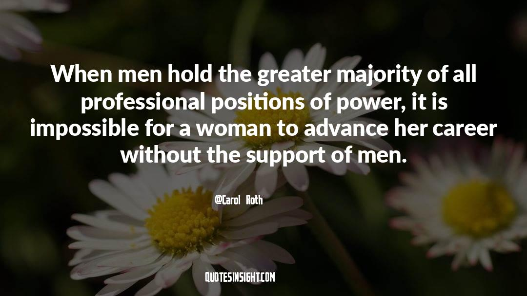 Corrupt Power quotes by Carol Roth