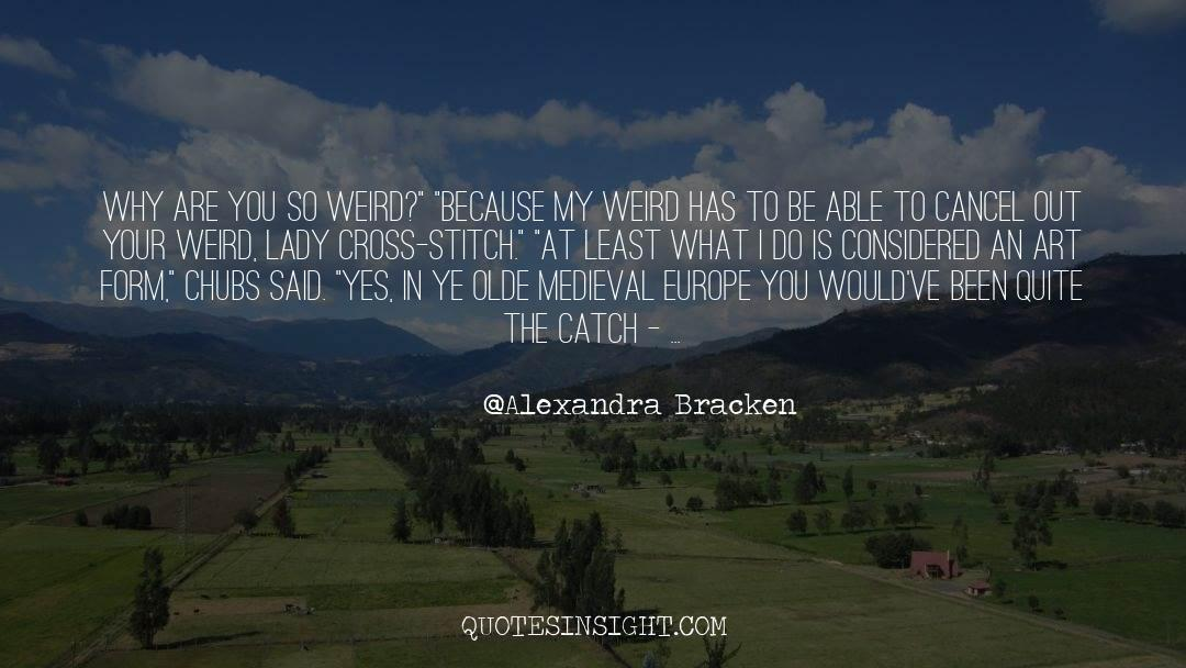 Cross Stitch quotes by Alexandra Bracken