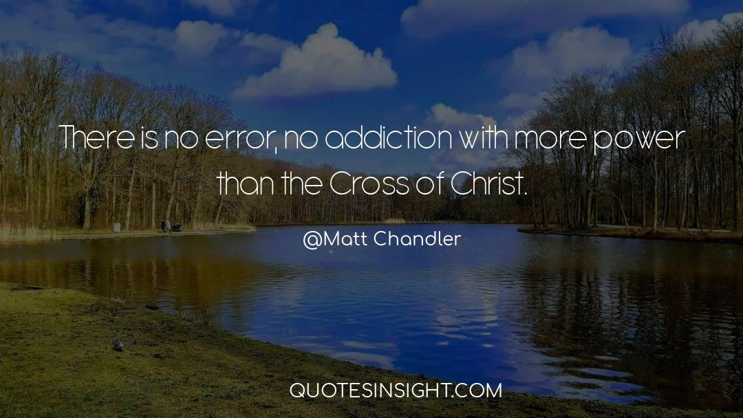 Cross Stitch quotes by Matt Chandler