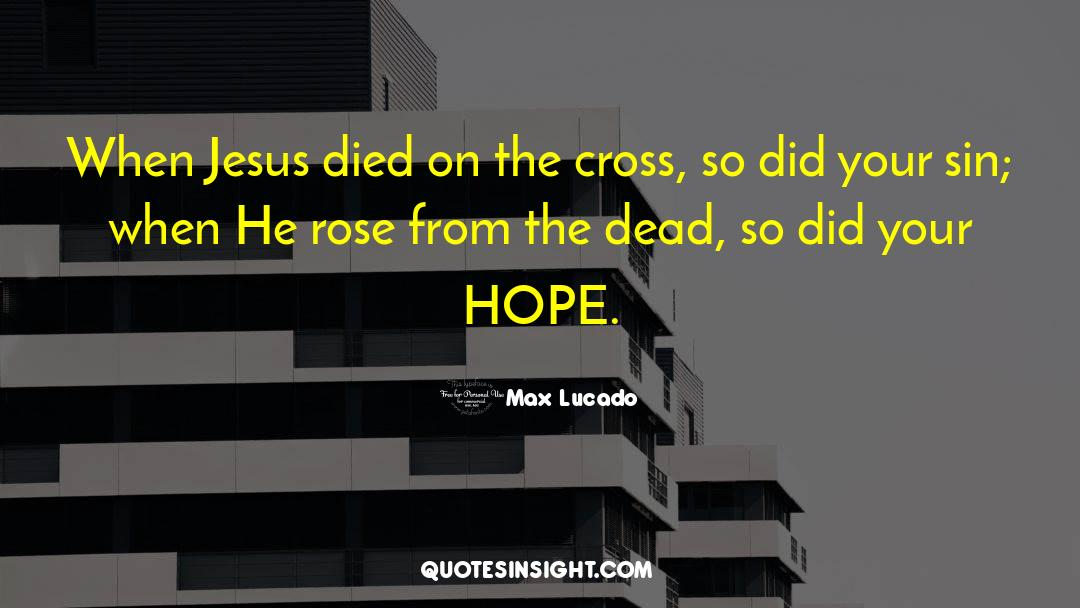 Cross Stitch quotes by Max Lucado