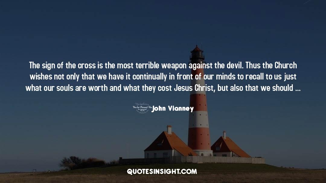Cross Stitch quotes by John Vianney