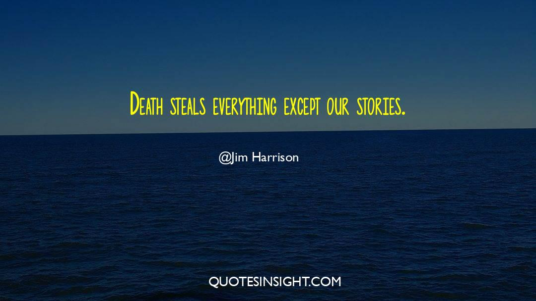 Death Killing quotes by Jim Harrison