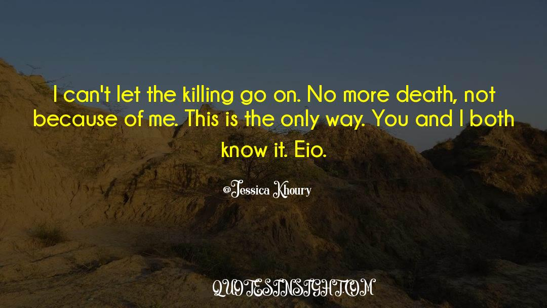 Death Killing quotes by Jessica Khoury