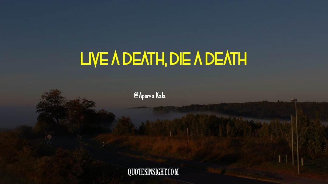 Death Killing quotes by Aporva Kala
