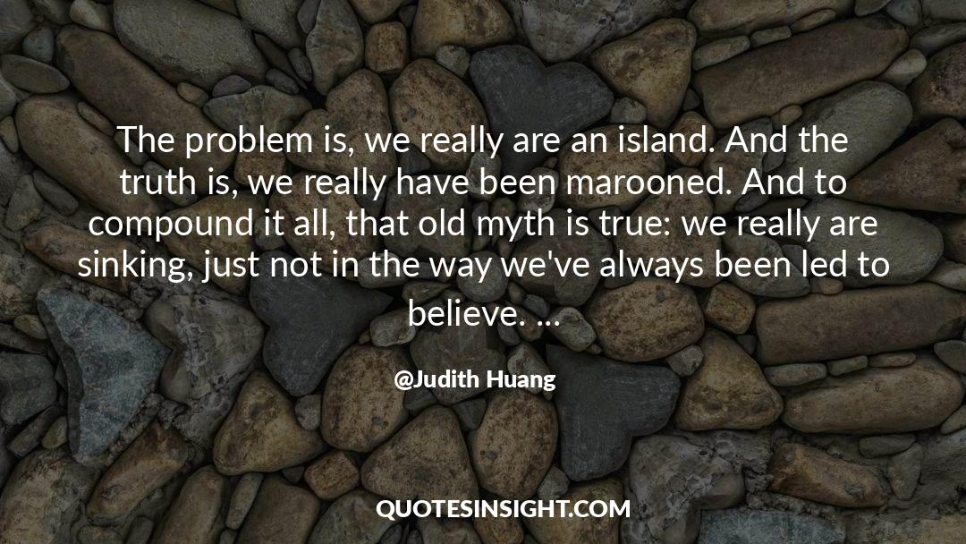 Deserted Island quotes by Judith Huang