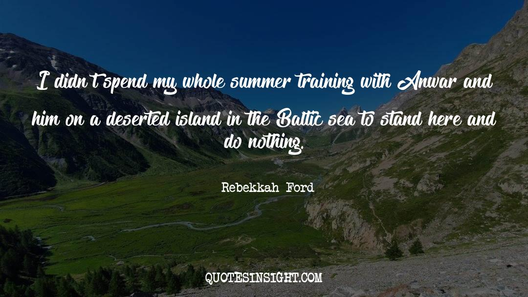 Deserted Island quotes by Rebekkah Ford