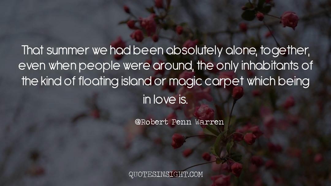 Deserted Island quotes by Robert Penn Warren