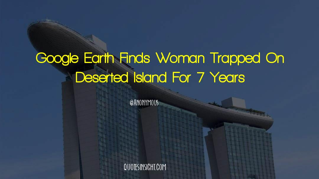 Deserted Island quotes by Anonymous