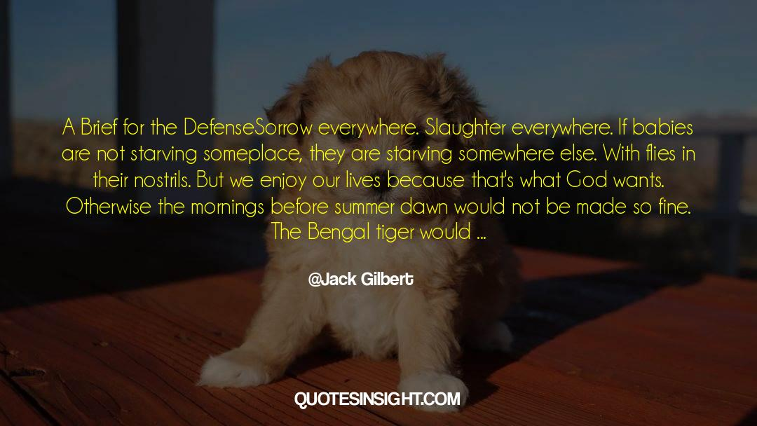 Deserted Island quotes by Jack Gilbert