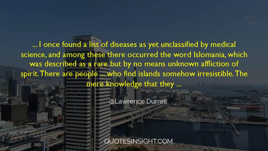 Deserted Island quotes by Lawrence Durrell