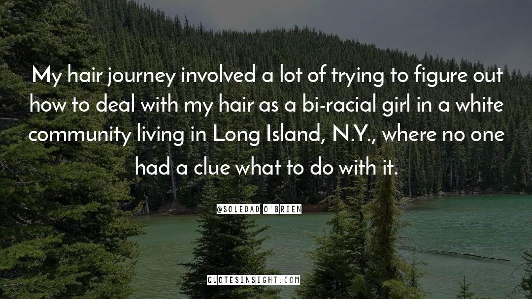 Deserted Island quotes by Soledad O'Brien