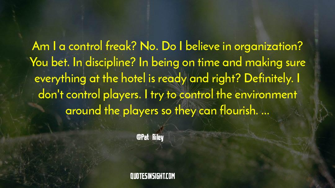 Discipline And Punish quotes by Pat Riley
