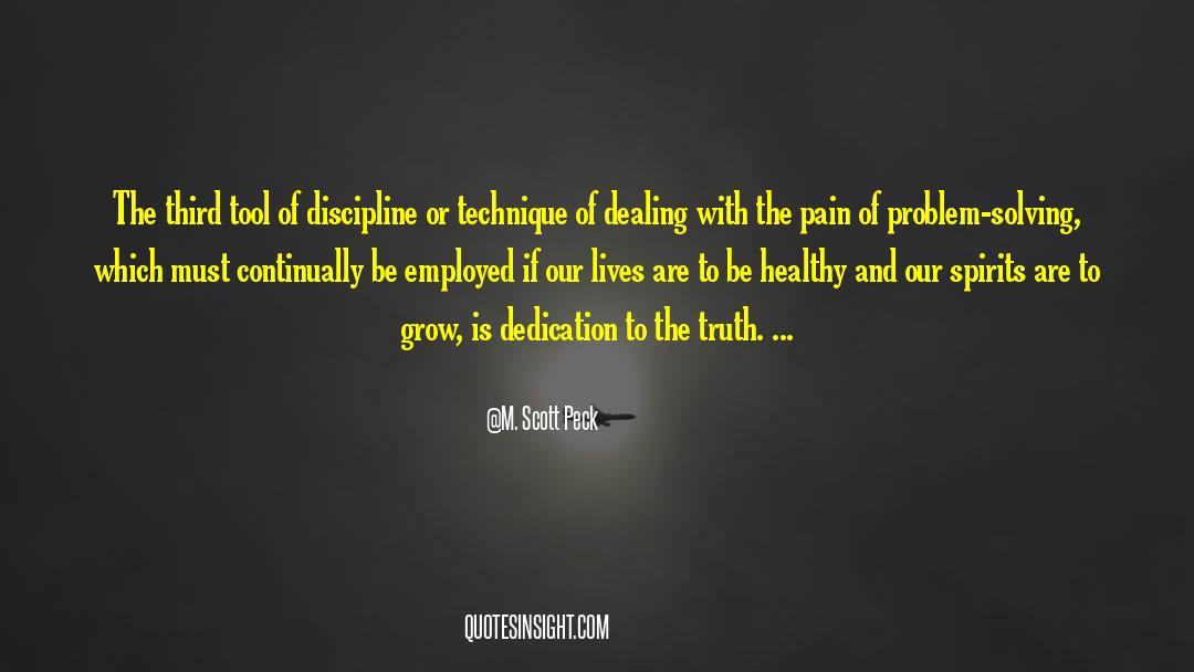 Discipline And Punish quotes by M. Scott Peck