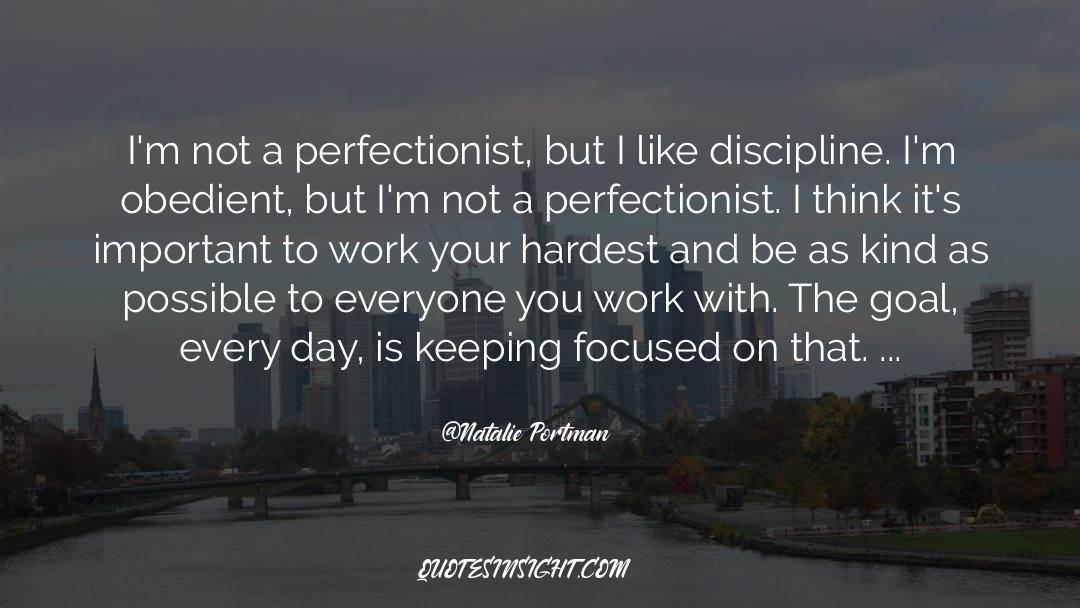 Discipline And Punish quotes by Natalie Portman