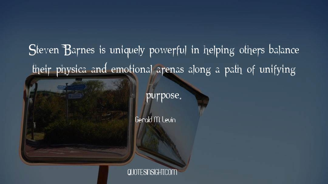 Emotional Balance quotes by Gerald M. Levin