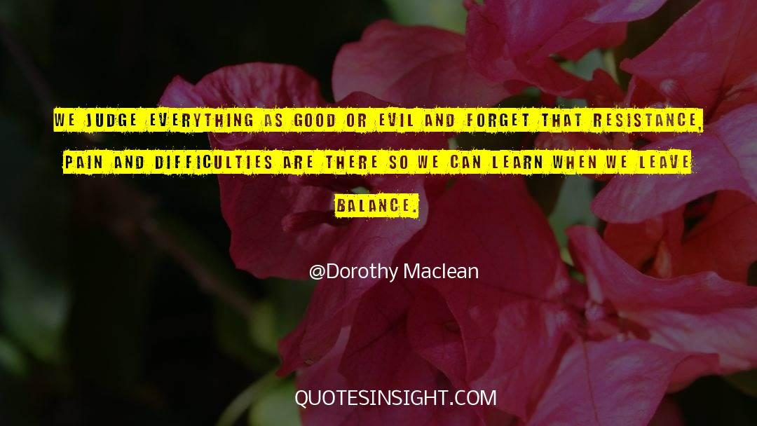 Emotional Balance quotes by Dorothy Maclean