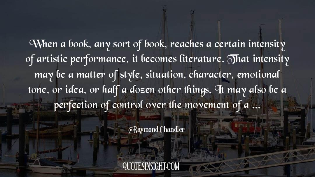 Emotional Balance quotes by Raymond Chandler