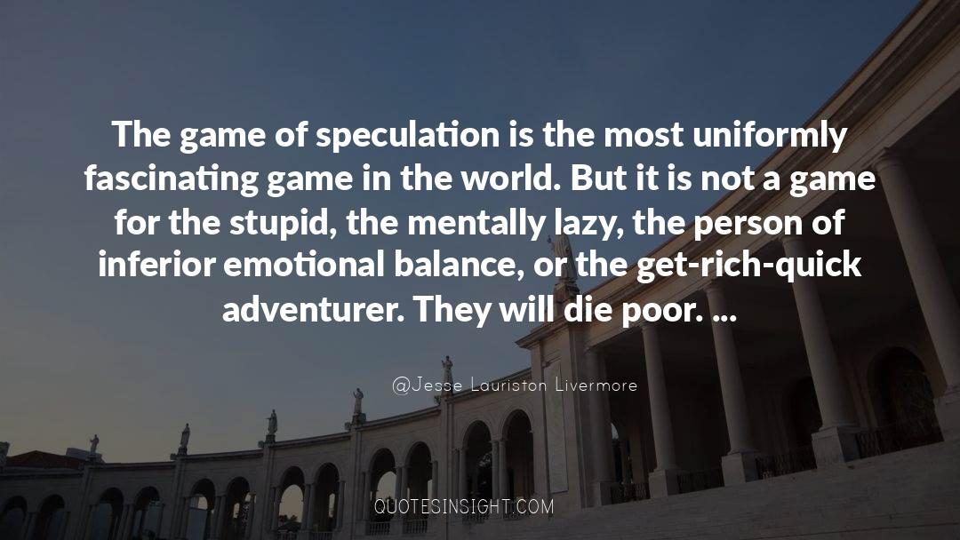 Emotional Balance quotes by Jesse Lauriston Livermore