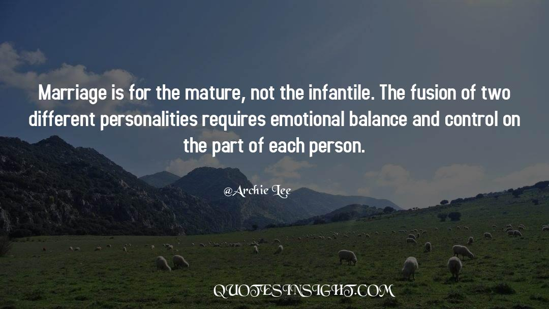 Emotional Balance quotes by Archie Lee