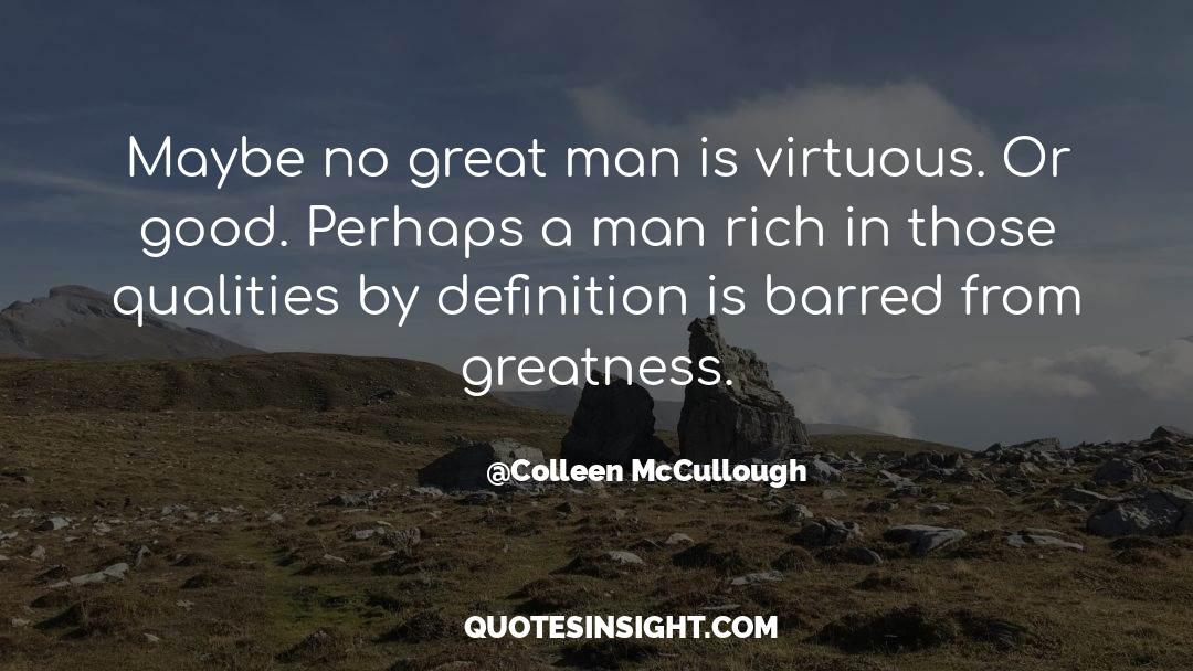 Fallen Man quotes by Colleen McCullough