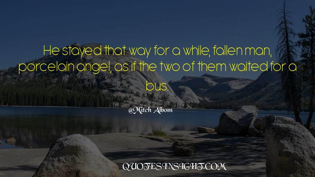 Fallen Man quotes by Mitch Albom