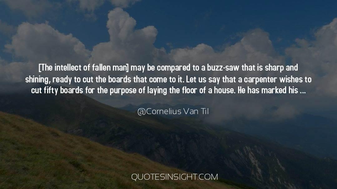 Fallen Man quotes by Cornelius Van Til